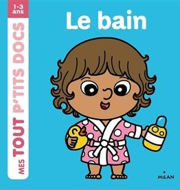Milan Mes tout p'tit docs : Le bain