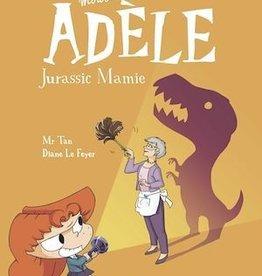 Tourbillon Mortelle Adèle T.16 : Jurassic mamie