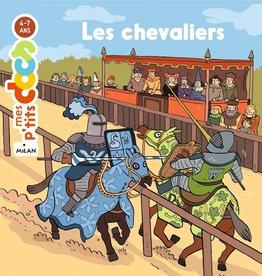 Milan Mes p'tit docs : Les chevaliers