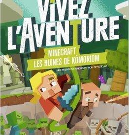 404 EDITIONS Vivez l'aventure. Minecraft, les ruines de Komoriom   dont tu est le héros