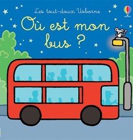USBORNE Les tout-doux - Ou est mon bus?