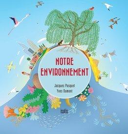DE L'isatis Notre environnement