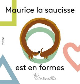 BAGNOLE Maurice la saucisse est en formes