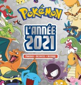 Hachette Pokémon : l'année 2021 : pokédex, activités, histoire