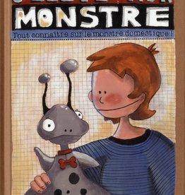 400 Coups (Les) J'élève mon monstre : Tout connaître sur le monstre domestique