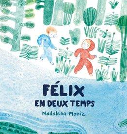 Monsieur Ed Félix en deux temps