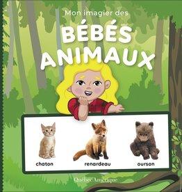 Québec Amérique Mon imagier des bébés animaux