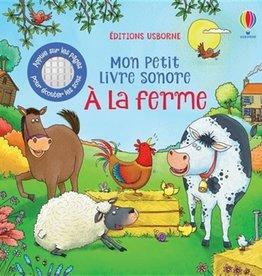 USBORNE Mon petit livre sonore : À la ferme