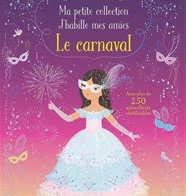 USBORNE Ma petite collection J'habille mes amies : Le carnaval