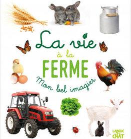 LANGUE AU CHAT Mon bel imagier : La vie à la ferme