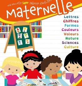 MEGA EDITIONS Ma nouvelle super tablette d'activités Maternelle T.2: