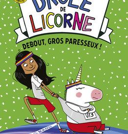 Pocket Drôle de licorne T.2 : Debout gros paresseux !