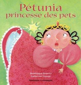 DOMINIQUE & CIE Pétunia, princesse des pets