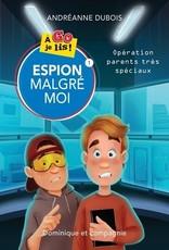 DOMINIQUE & CIE À go je lis ! Opération parents très spéciaux T.1 : Espion malgré moi