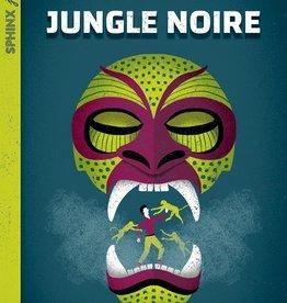 HÉRITAGE JEUNESSE Jungle noire