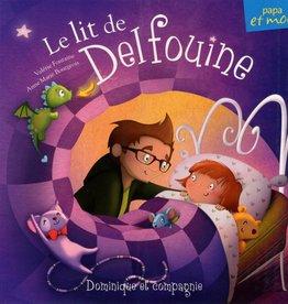 DOMINIQUE & CIE Le lit de Delfouine