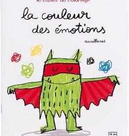 Quatre Fleuves La couleur des émotions : le cahier de coloriages
