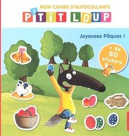 Auzou Mon cahier d'autocollants P'tit Loup : Joyeuses Pâques !
