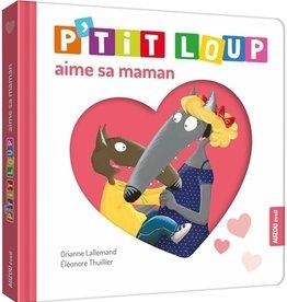Auzou Ptit loup aime sa maman