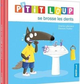Auzou P'tit loup se brosse les dents tout seul