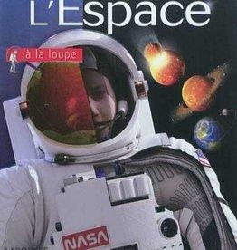 Larousse jeunesse L'espace a la loupe