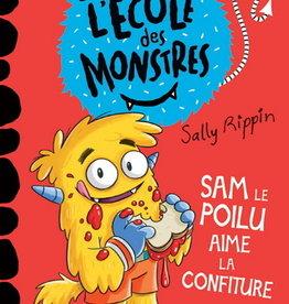 DOMINIQUE & CIE L'école des monstres : Sam le poilu aime la confiture