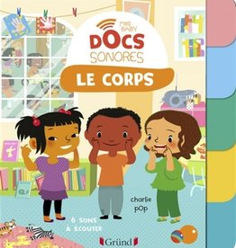 GRUND Mes baby Docs sonores : Le corps