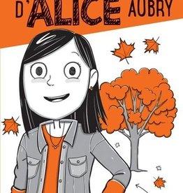 DOMINIQUE & CIE Le journal secret d'Alice Aubry T.4