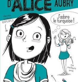 DOMINIQUE & CIE Le journal secret d'Alice Aubry t.1
