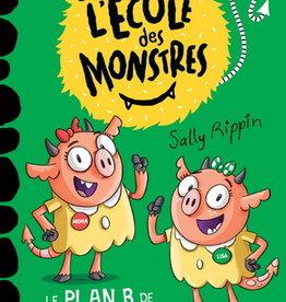 DOMINIQUE & CIE L'école des monstres :  Le Plan B de Mona et Lisa #04