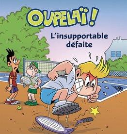 PETIT HOMME Oupelaï T.4: L'insupportable défaite