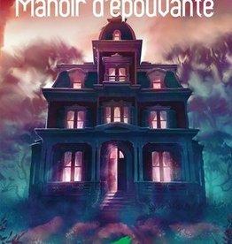 HÉRITAGE JEUNESSE Manoir d'épouvante