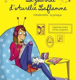 MICHEL LAFON Le journal d'Aurélie Laflamme - Extraterrestre... T.1ou presque