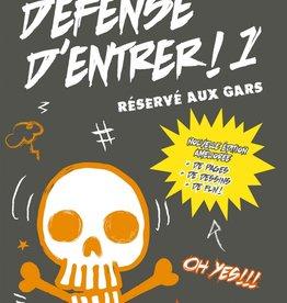 La bagnole Défense d'entrer! T.1 : Réservé aux gars