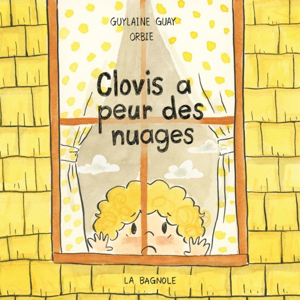 BAGNOLE Clovis a peur des nuages