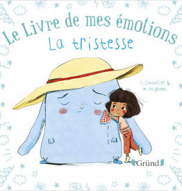 GRUND Le livre de mes émotions. La tristesse