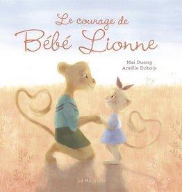 BAGNOLE Le courage de Bébé Lionne