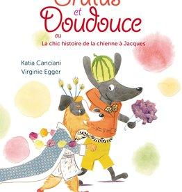 La bagnole Brutus et Doudouce ou La chic histoire de la chienne à Jacques