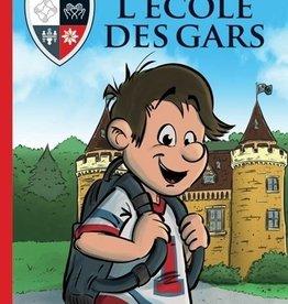 DOMINIQUE & CIE L'école des gars