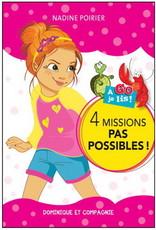 DOMINIQUE & CIE A go je lis! 4 Missions pas possibles ! (intermédiaire)
