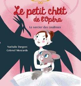 NATHAN Le petit chat de l'opéra. Le sorcier des coulisses