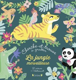 GRUND Cherche et trouve à gratter :La jungle merveilleuse
