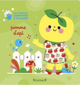 GRUND Mes première comptines à toucher - Pomme d'api