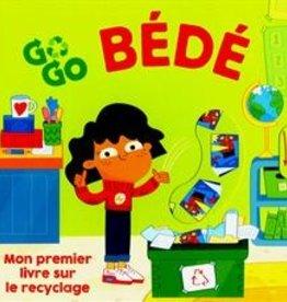 Tiny & Tim Go Go Bédé : Mon premier livre sur le recyclage