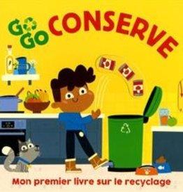 Tiny & Tim Go Go conserve :  Mon premier livre sur le recyclage