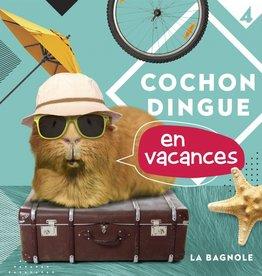 La bagnole Cochon Dingue en vacances