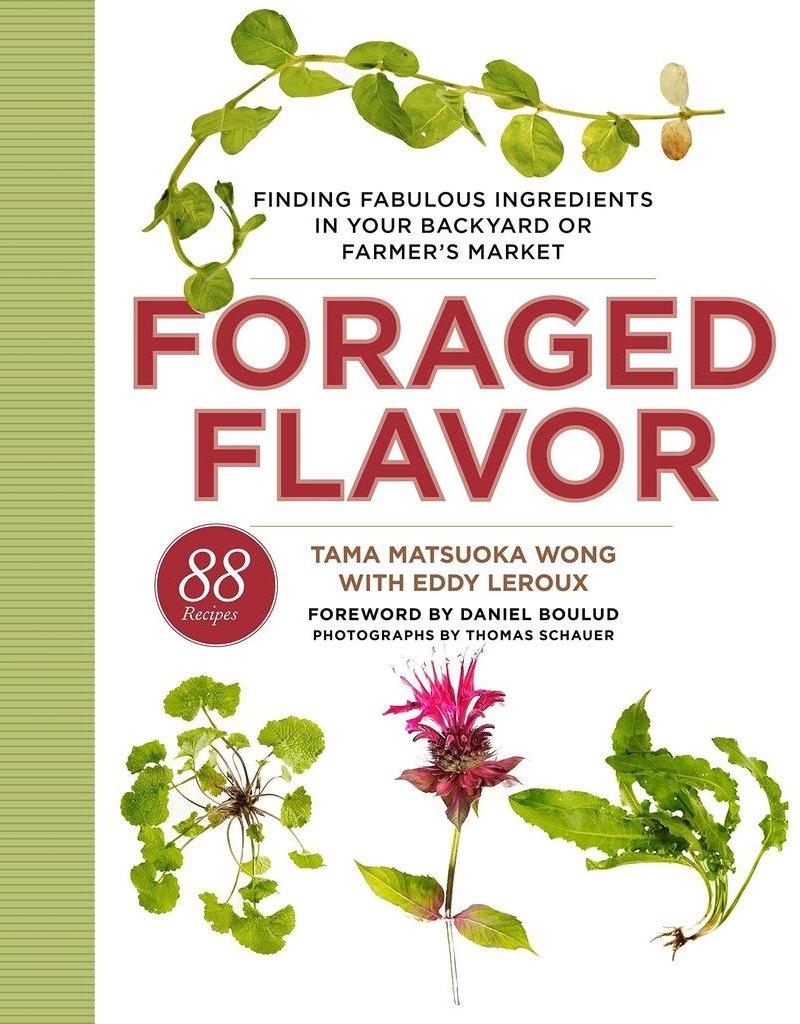 Foraged Flavor - Tama Wong