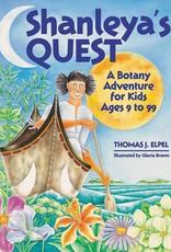 Shanleya's Quest: A Botany Adventure for Kids - Thomas Elpel