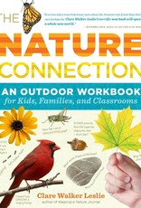 The Nature Connection: An Outdoor Workbook for Kids, Families, and Classrooms - Clare Walker Leslie