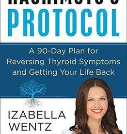 Hashimoto's Protocol - Izabella Wentz